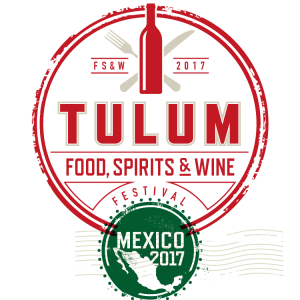 Tulum Food, Spirits & Wine Festival