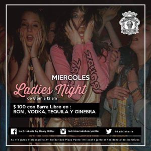 Ladies´ Night  at  La  Drinkeria  by  Henry  Miller @ La Drinkeria by Henry Miller
